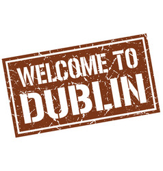 Welcome to dublin stamp vector
