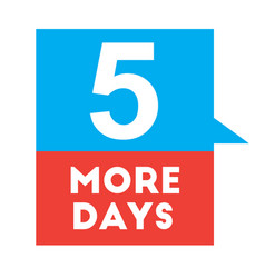 five more days advertising sticker vector image