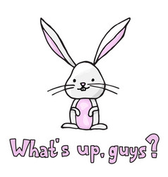 hand-drawn funny bunny with a lettering vector image