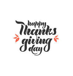 hand lettering - happy thanksgiving vector image