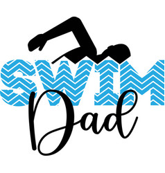 swim dad isolated on white background vector image