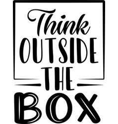 think outside box on white background vector image