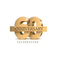Anniversary 60 gold 3d numbers vector