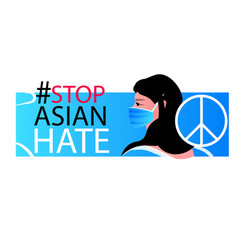 stop asian hate woman in mask protesting against vector image