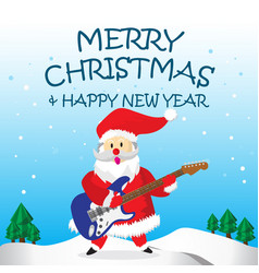 santa play electric guitar and merry christmas vector image