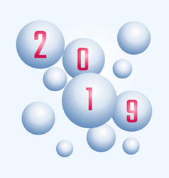 3d design 2019 happy new year white bubble design vector image