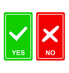 Chek mark yes and no sign on a green vector