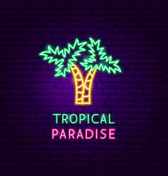 tropical paradise neon label vector image