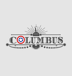 columbus city name vector image vector image