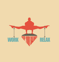 work and relax balance concept of the scales vector image