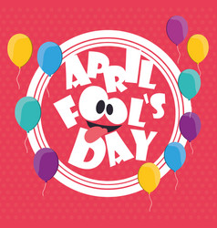 April fools day card balloons background vector