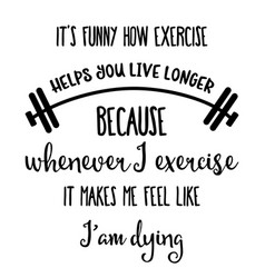 funny hand drawn quote about gym vector image