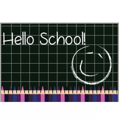 Hello School board and crayons vector image