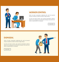 Worker control and dismissal bad boss of company vector