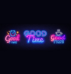 good time collection neon signs good times vector image