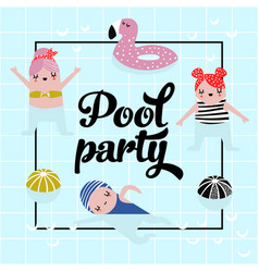 childish design with cute girls in swimming pool vector image