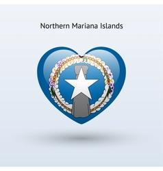 Love Northern Mariana Islands symbol Heart flag vector