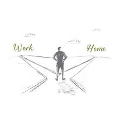 Hand drawn man choosing between work and home vector image