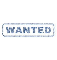 wanted textile stamp vector image vector image