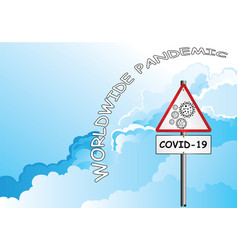 Coronavirus covid 19 warning sign vector