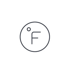 Degree fahrenheit thin line icon linear vector