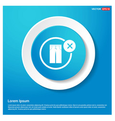 no trousers allow icon abstract blue web sticker vector image