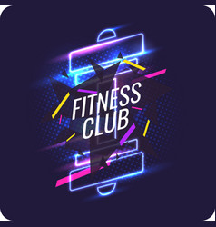 Modern neon poster for sports and fitness club vector