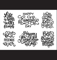Happy friendship day hand written phrases set vector