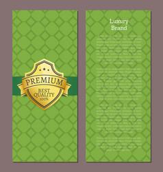 luxury brand premium quality 100 exclusive label vector image