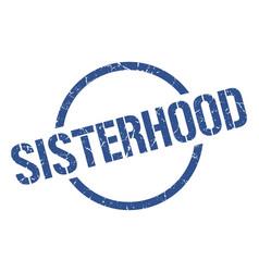 Sisterhood stamp vector