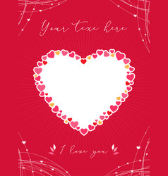 valentine card or poster with heart shape vector image
