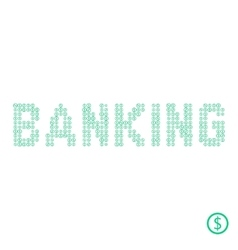 banking text from green dollar coin vector image vector image