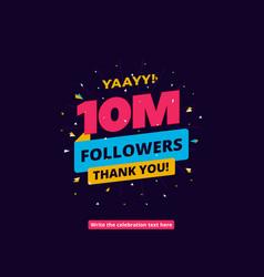 10m followers one million followers social media vector