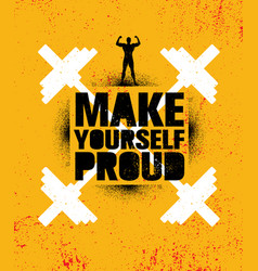 Make yourself proud workout and fitness gym vector