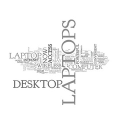 Why are laptops popular text word cloud concept vector