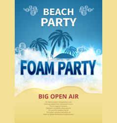 Summer foam party poster tropical resort vector