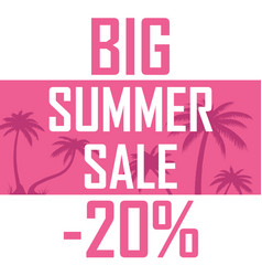 a big summer sale palms on a pink background with vector image