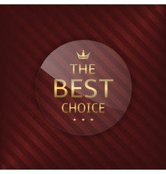 Best choice glass label vector