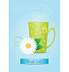 Cup of tea with chamomile flower vector image