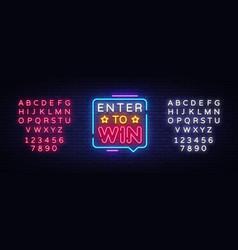enter to win neon text enter to win neon vector image