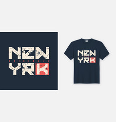 new york textured t-shirt and apparel design vector image