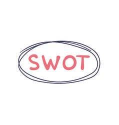 Swot handwritten concept strenghts weaknesses vector