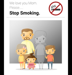 Family campaign mommy stop smoking vector image vector image