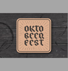 Coaster with lettering for oktoberfest beer vector