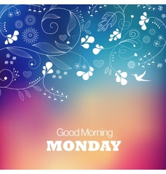 Monday Good Morning vector image