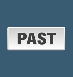 Past button past square white push button vector
