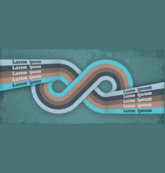Retro poster with infinity loop endless symbol vector