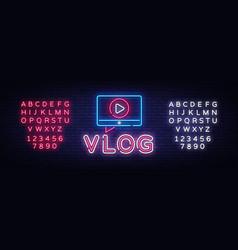 vlog neon sign design template blogging vector image