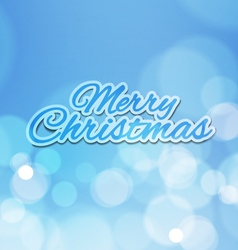 Merry Christmas with Bokeh Lights Blue Background vector image