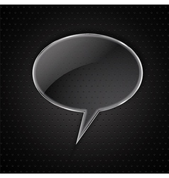 glass speech bubble on metal vector image vector image
